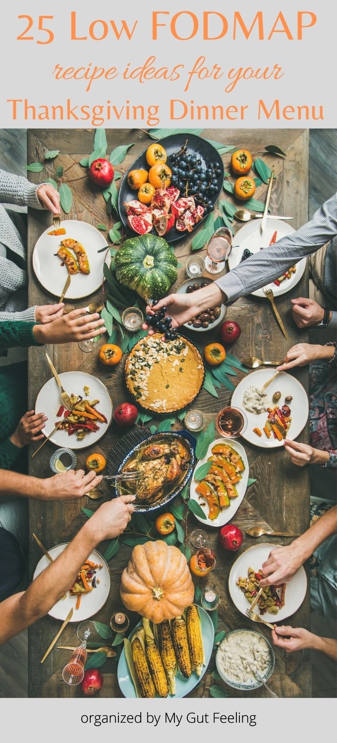 A collection of 25 Low FODMAP Thanksgiving Recipe Ideas for your Thanksgiving Dinner Menu
